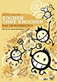 Das Ox-Kochbuch 5: Kochen ohne Knochen - Mehr als 200 vegane Punk-Rezepte von Uschi Herzer (2012) Broschiert