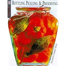Clearly Delicious: An Illustrated Guide to Preserving, Pickling & Bottling