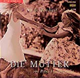 Die Mutter (Hörbuch (26)) - Petra Hammesfahr