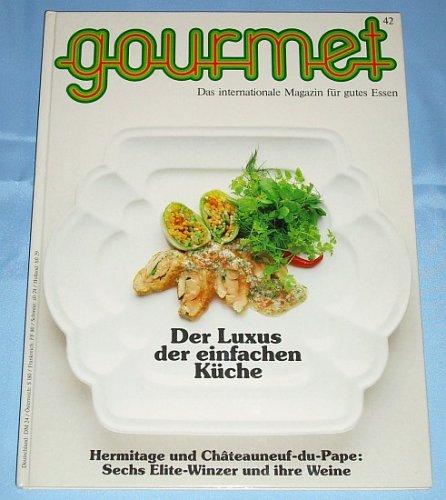 gourmet Nr. 42 / Winter 1986/87 - Das internationale Magazin für gutes Essen - Edition Willsberger