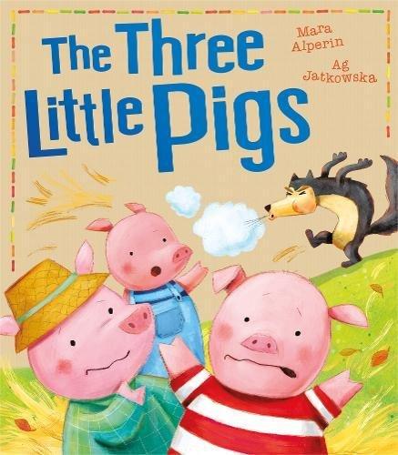 The Three Little Pigs (My First Fairy Tales) por Mara Alperin