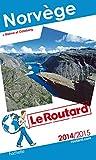 Guide du Routard Norvège 2014/2015 (+ Malmö et Göteborg)