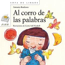 Al corro de las palabras (Literatura Infantil (6-11 Años