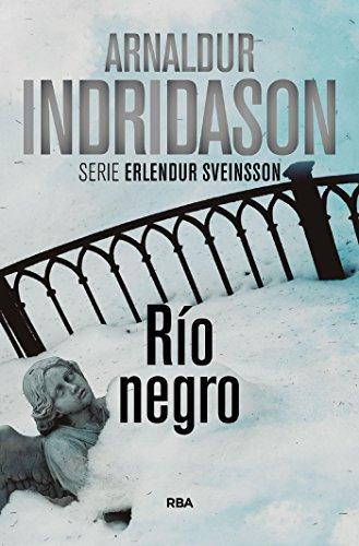 Río negro (Erlendur Sveinsson nº 9) por Arnaldur Indridason