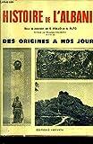 HISTOIRE DE L'ALBANIE DES ORIGINES A NOS JOURS.