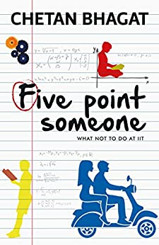Five Point Someone by [Bhagat, Chetan]