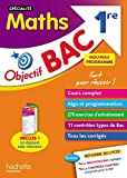 Objectif Bac SPECIALITE Maths 1re...