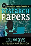 The College Student's Guide to Research Papers: 101 - Best Reviews Guide