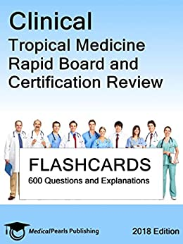 Clinical Tropical Medicine: Rapid Board And Certification Review por Medicalpearls Publishing Llc epub