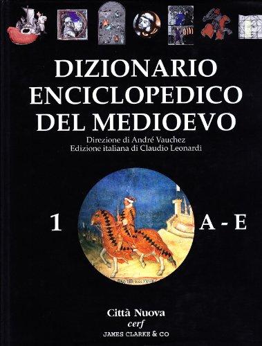 Dizionario enciclopedico del Medioevo: 1