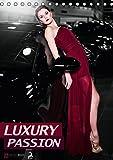 LUXURY PASSION (Tischkalender 2016 DIN A5 hoch): Leidenschaft trifft Luxus (Monatskalender, 14 Seiten ) (CALVENDO Menschen)