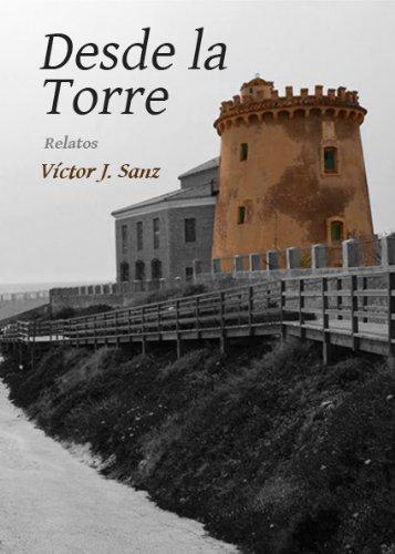 Desde la Torre por Víctor J. Sanz