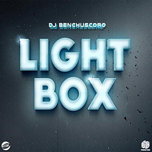DJ Benchuscoro-Light Box