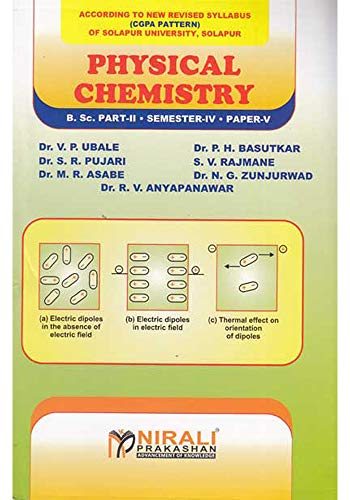 PHYSICAL CHEMISTRY Semester - IV, Paper - VII (English Edition)