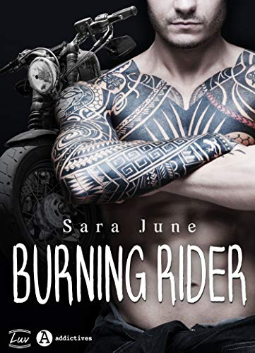 Burning Rider par  Addictives - Luv