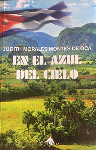 En el azul del cielo (Spanish Edition) par [Morales Montes De Oca, Judith]