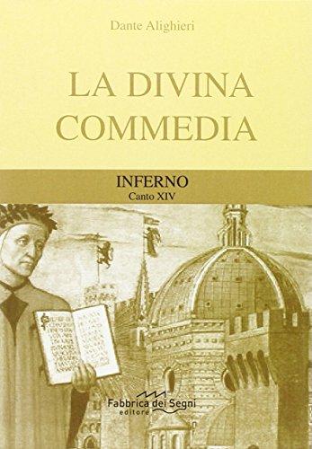 Divina Commedia. Inferno canto 14°