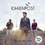 Vor uns das Meer (Radio Edit)