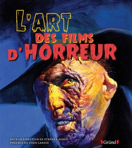 L'Art des Films d'horreur par Stephen JONES