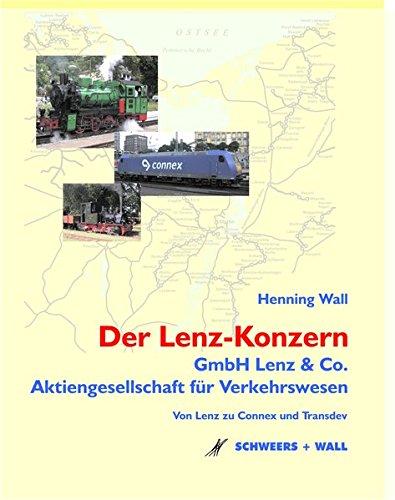 Der Lenz-Konzern - Die GmbH Lenz & Co. und die Aktiengesellschaft für Verkehrswesen: Von Lenz zu Connex und Transdev