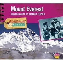 Mount Everest, Spurensuche in eisigen Höhen, 1 Audio-CD (Abenteuer & Wissen)