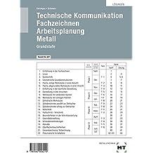 Lösungen Technische Kommunikation Fachzeichnen Arbeitsplanung Metall Grundstufe