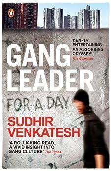 Gang Leader for a Day de [Venkatesh, Sudhir]