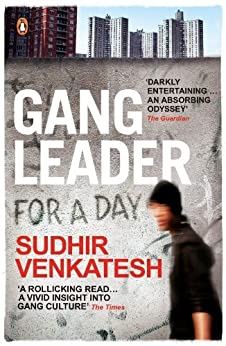 Gang Leader for a Day by [Venkatesh, Sudhir]