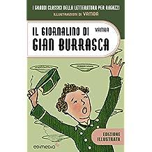 Il giornalino di Gian Burrasca (I Grandi Classici della Letteratura per Ragazzi Vol. 3)