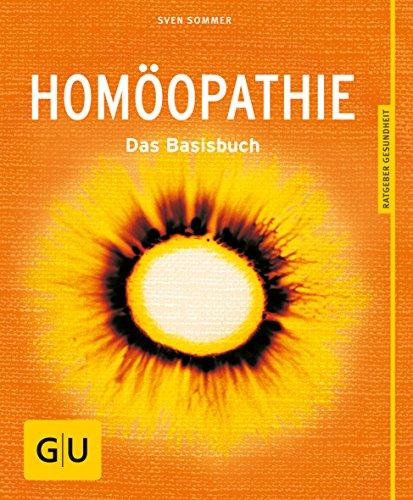 Homöopathie: Das Basisbuch