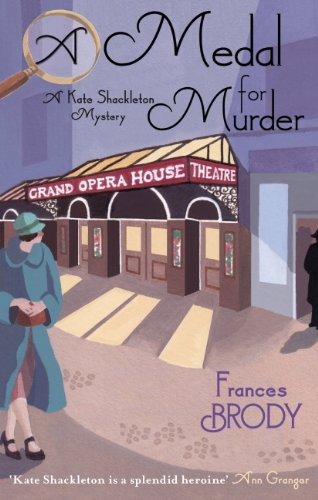 A Medal For Murder: Number 2 in series (Kate Shackleton Series) (English Edition)