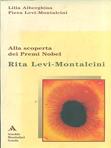 Rita Levi Montalcini. Alla scoperta dei premi Nobel