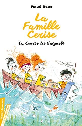La Famille Cerise, La Course des Guignols - Tome 2 par Pascal Ruter