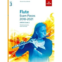 Flute Exam Pieces 2018-2021, ABRSM Grade 3: Selected from the 2018-2021 syllabus. Score & Part, Audio Downloads (ABRSM Exam Pieces)