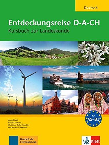Entdeckungsreise. D-A-CH. Kursbuch zur landeskunde. Per le Scuole superiori. Con espansione online