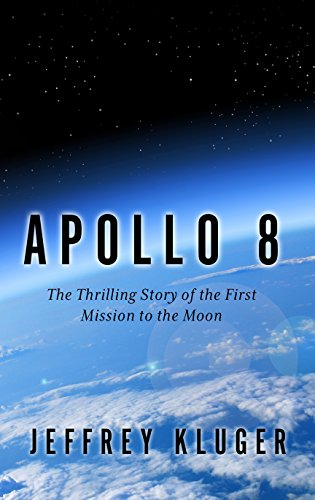 Apollo 8: The Thrilling Story of the First Mission to the Moon (Thorndike Press Large Print Popular and Narrative Nonfiction)