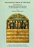 The Egyptian Book of the Dead (ORIENTAL INSTITUTE PUBLICATIONS)
