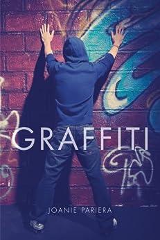 Graffiti by [Pariera, Joanie]