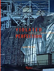 Violated Perfection by Aaron Betsky (1990-11-15)