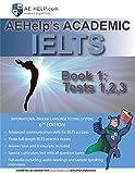 AEHelp's Academic IELTS Book 1: Tests, 1,2,3 (Test Book)