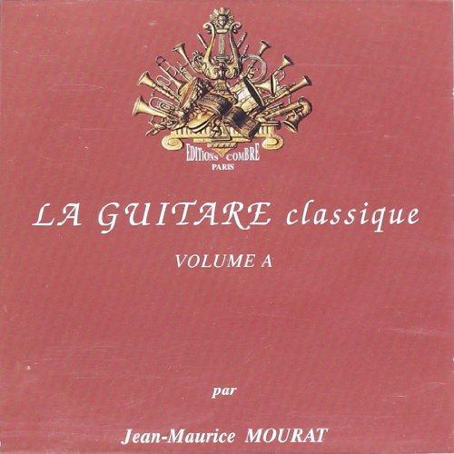 La Guitare classique vol.A CD