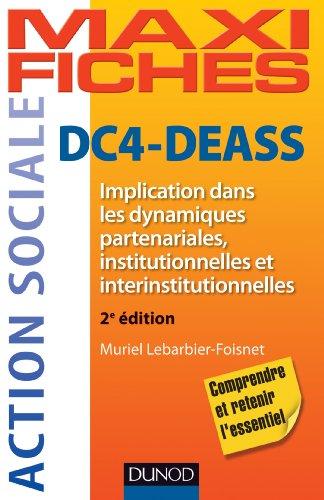 DC4-DEASS - 2e éd. : Implication dans les dynamiques partenariales, institutionnelles et interinstitutionnelles (Maxi fiches t. 1)