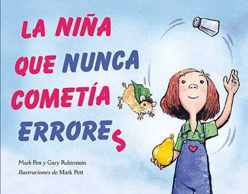 La niña que nunca cometía errores (Picarona Infantil) por MARK PETT