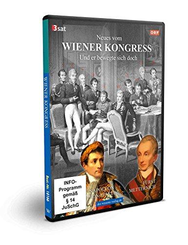Neues vom Wiener Kongress - Und er bewegte sich doch