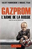Gazprom - L'arme de la Russie