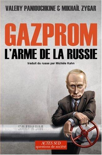 Gazprom : L'arme de la Russie