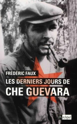Les derniers jours de Che Guevara