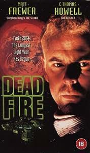 Dead Fire [VHS]