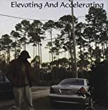 Elevating And Accelerating