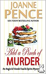 Add a Pinch of Murder: An Angie & Friends Food & Spirits Mystery (The Angie & Friends Food & Spirits Mysteries Book 2)